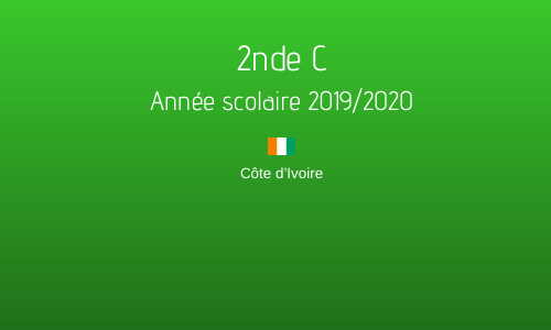 2nde C - Année scolaire 2019/2020