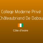 COLLEGE MODERNE PRIVÉ CHÂTEAUBRIAND DE DABOU