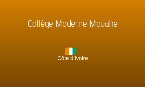COLLÈGE MODERNE MOUAHE