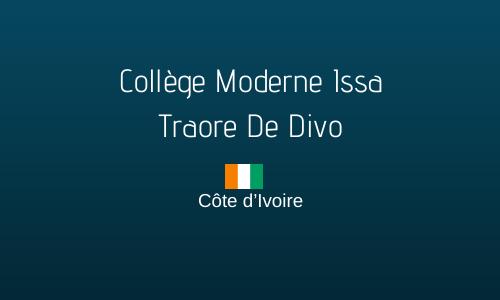 COLLÈGE MODERNE ISSA TRAORE DE DIVO