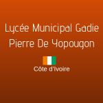 LYCÉE MUNICIPAL GADIE PIERRE DE YOPOUGON