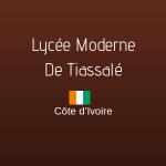 LYCÉE MODERNE DE TIASSALÉ
