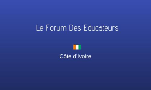 LE FORUM DES EDUCATEURS