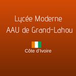 LYCÉE MODERNE ARSENE ASSOUAN USHER DE GRAND-LAHOU