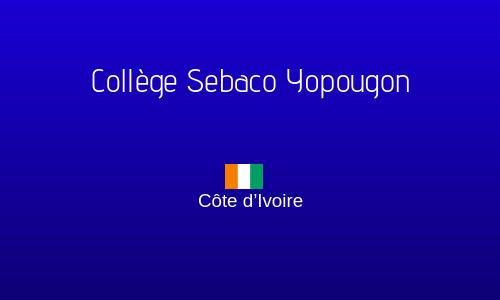 COLLÈGE SEBACO YOPOUGON